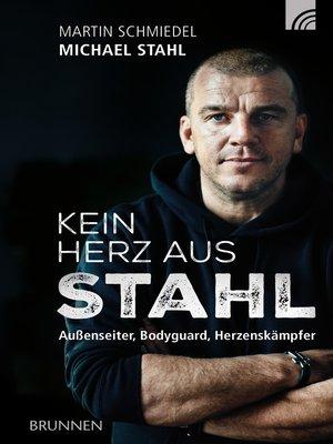 cover image of Kein Herz aus Stahl