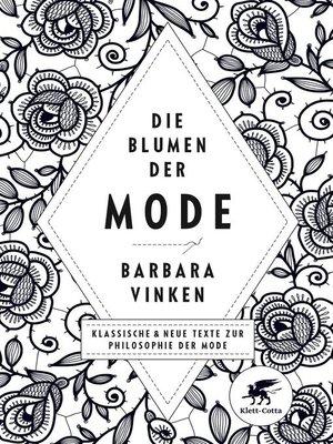 cover image of Die Blumen der Mode