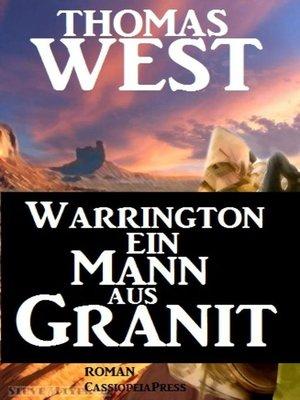 cover image of Warrington--Ein Mann aus Granit