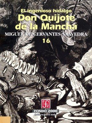 cover image of El ingenioso hidalgo don Quijote de la Mancha, 16