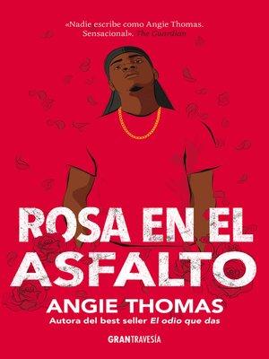 cover image of Rosa en el asfalto
