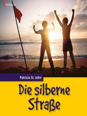 cover image of Die silberne Straße