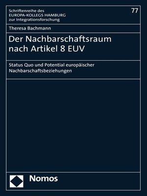 cover image of Der Nachbarschaftsraum nach Artikel 8 EUV