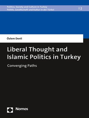 cover image of Liberal Thought and Islamic Politics in Turkey