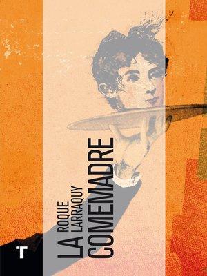 cover image of La comemadre