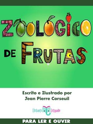cover image of Zoológico de Frutas