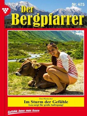 cover image of Der Bergpfarrer 475 – Heimatroman