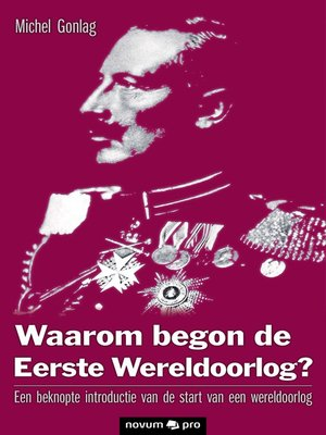 cover image of Waarom begon de Eerste Wereldoorlog?