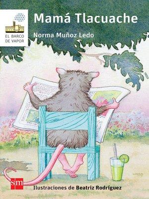 cover image of Mamá Tlacuache