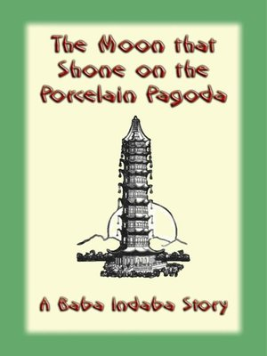 cover image of The Moon That Shone on the Porcelain Pagoda