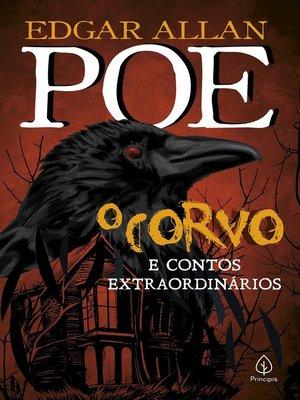 cover image of O corvo e outros contos extraordinários