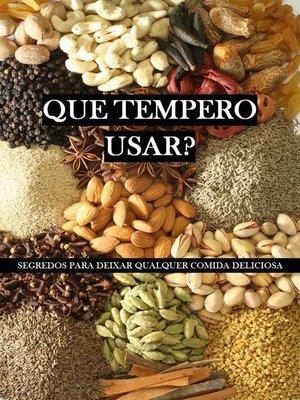 cover image of Que tempero usar?