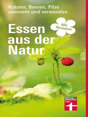 cover image of Essen aus der Natur