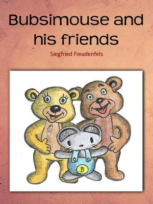 cover image of Bubsimouse and his friends