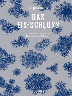 cover image of Das Eis-Schloss