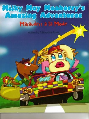 cover image of MilkyMay Mooberry's Amazing Adventures