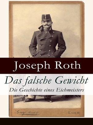 cover image of Das falsche Gewicht--Die Geschichte eines Eichmeisters