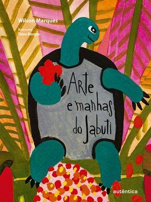 cover image of Arte e manhas do Jabuti