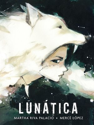 cover image of Lunática