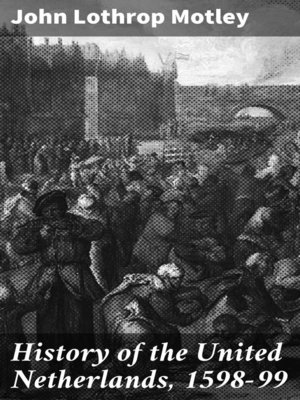 cover image of History of the United Netherlands, 1598-99