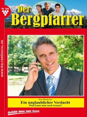 cover image of Der Bergpfarrer 386 – Heimatroman
