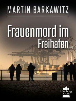 cover image of Frauenmord im Freihafen