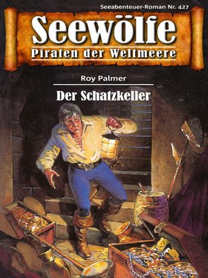 cover image of Seewölfe--Piraten der Weltmeere 427
