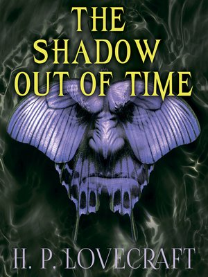 cover image of The Shadow out of Time (Howard Phillips Lovecraft)
