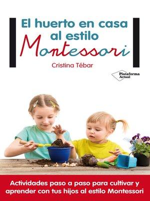cover image of El huerto en casa al estilo Montessori