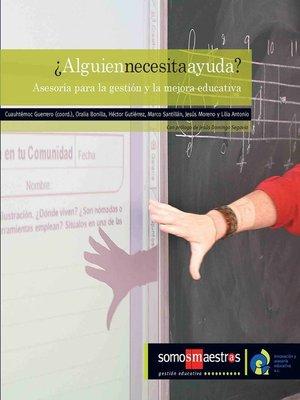 cover image of ¿Alguien necesita ayuda?
