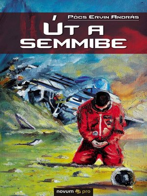 cover image of Út a semmibe