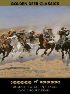 cover image of 50 Classic Western Stories You Should Read (Golden Deer Classics)