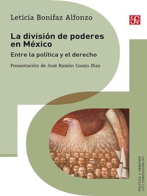cover image of La división de poderes en México