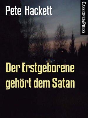 cover image of Der Erstgeborene gehört dem Satan