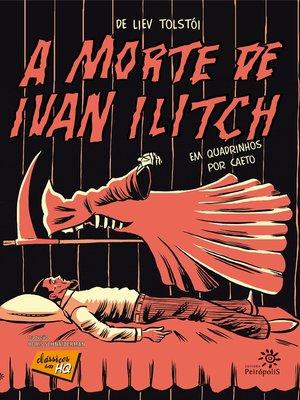 cover image of A morte de Ivan Ilitch em quadrinhos