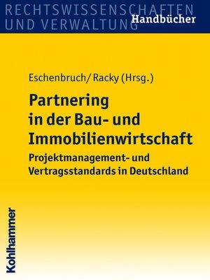 cover image of Partnering in der Bau- und Immobilienwirtschaft