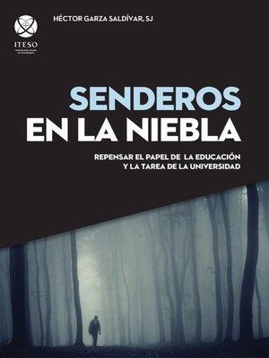 cover image of Senderos en la niebla
