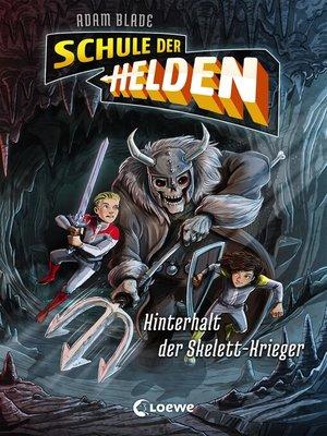 cover image of Schule der Helden--Hinterhalt der Skelett-Krieger