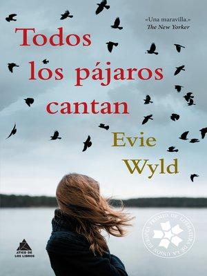 cover image of Todos los pájaros cantan