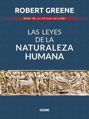 cover image of Las leyes de la naturaleza humana