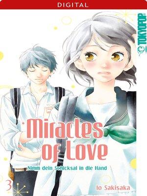 cover image of Miracles of Love--Nimm dein Schicksal in die Hand 03
