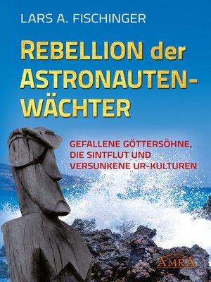 cover image of Rebellion der Astronautenwächter