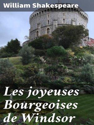 cover image of Les joyeuses Bourgeoises de Windsor