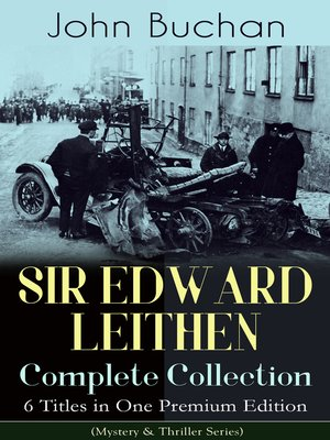 cover image of SIR EDWARD LEITHEN Complete Collection – 6 Titles in One Premium Edition (Mystery & Thriller Series)