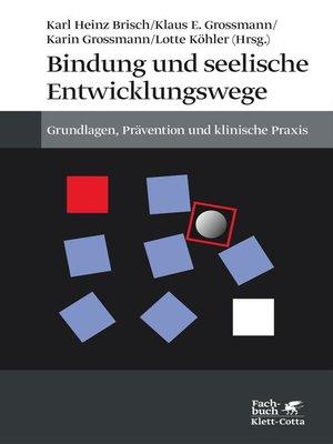 cover image of Bindung und seelische Entwicklungswege
