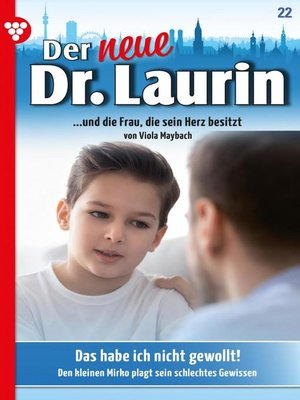 cover image of Der neue Dr. Laurin 22 – Arztroman