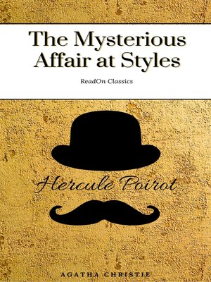 cover image of The Mysterious Affair at Styles (ReadOn Classics)