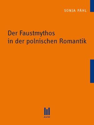 cover image of Der Faustmythos in der polnischen Romantik