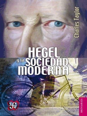cover image of Hegel y la sociedad moderna