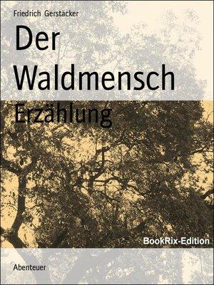 cover image of Der Waldmensch